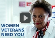 Watch the VA's Women Veterans Need You video.